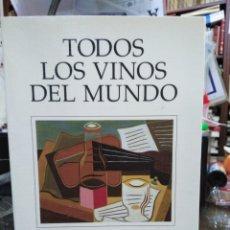 Libros: TODOS LOS VINOS DEL MUNDO-JUAN MUÑOZ RAMOS/JESUS ÁVILA GRANADOS-EDITA PLANETA 1995. Lote 245350210
