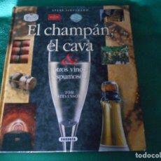 Libros: ATLAS ILUSTRADO EL CHAMPAN Y EL CAVA Y OTROS VINOS ESPUMOSOS SUSAETA. Lote 289630978