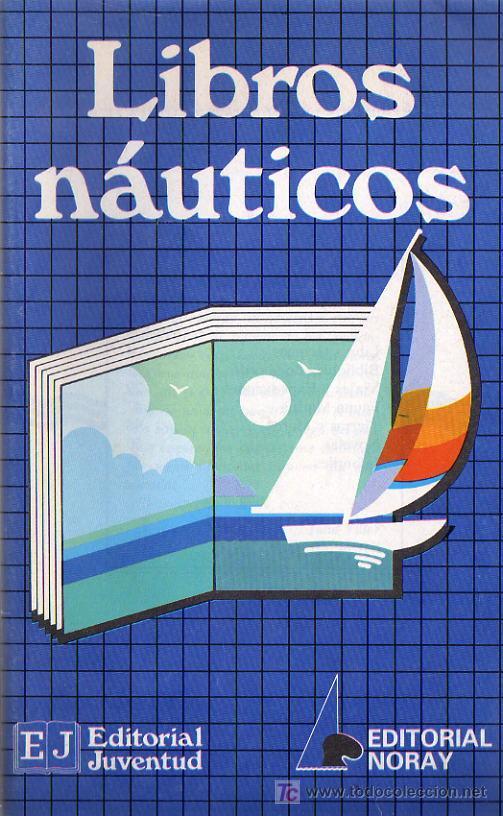 LIBROS NAUTICOS CATALOGO DE LIBROS (Libros sin clasificar)