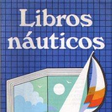 Libros: LIBROS NAUTICOS CATALOGO DE LIBROS. Lote 5241341