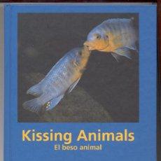 Libros: KISSING ANIMALS. EL BESO ANIMAL.CON MUCHAS FOTOS EN COLOR DE ANIMALES BESÁNDOSE.1994.ENVÍO:2,50€ *. Lote 26341140