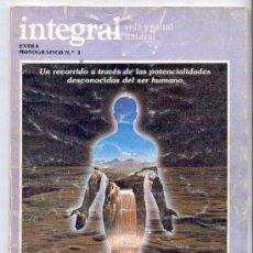 Libros: LA MAGIA DEL CUERPO. MONOGRÁFICO DE INTEGRAL, Nº 3. POTENCIALIDADES DESCONOCIDAS DEL SER HUMANO.. Lote 26320127