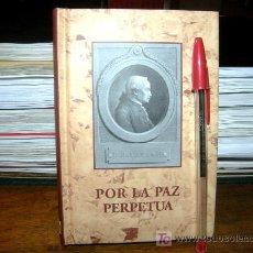 Libros: POR LA PAZ PERPETUA ( KANT ). Lote 27362782