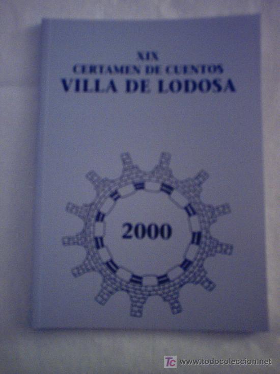 XIX CERTAMEN DE CUENTOS VILLA DE LODOSA (Libros sin clasificar)
