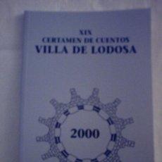 Libros: XIX CERTAMEN DE CUENTOS VILLA DE LODOSA . Lote 8045365