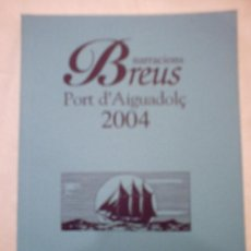 Libros: NARRACIONS BREUS PORT AIGUADOLÇ 2004(NARRACIONES MARINERAS). Lote 8054949