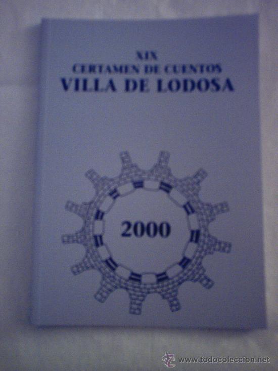 XIX CERTAMEN DE CUENTOS VILLA DE LODOSA (NARRACIONES Y CUENTOS) (Libros sin clasificar)