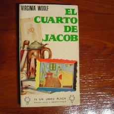 Libros: EL CUARTO DE JACOB, ESCRITOR VIRGINIA WOOLF, EDITORIAL EDICIONES G. P. BARCELONA,. Lote 8427360