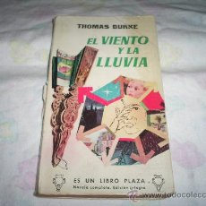 Libros: THOMAS BURKE , EL VIENTO Y LA LLUVIA AÑO 1960 LIBRO PLAZA Nº 236. Lote 26736318