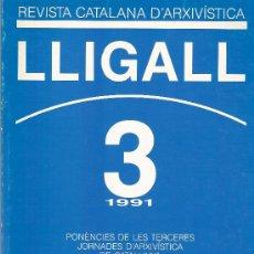 Libros: REVISTA CATALANA D'ARXIVISTICA Nº 3 AÑO 1991. Lote 15062568