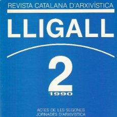 Libros: REVISTA CATALANA D'ARXIVISTICA Nº 2 AÑO 1990. Lote 15074649