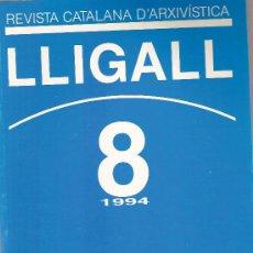 Libros: REVISTA CATALANA D'ARXIVISTICA Nº 8 AÑO 1993. Lote 15116202