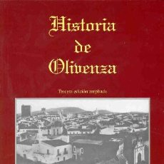 Libros: LIBRO TITULADO HISTORIA DE OLIVENZA FIRMADO POR EL AUTOR ( OLIVENÇA EXTREMADURA BADAJOZ ). Lote 194221616
