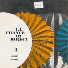 Libros: 27-240. LIBRO LA FRANCE EN DIRECTE. LIBRO DE EJERCICIOS. Lote 11079126