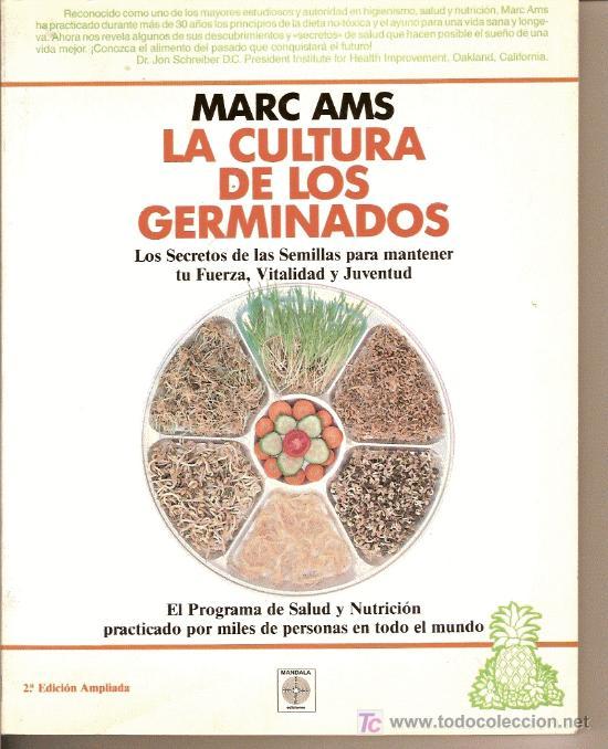 LA CULTURA DE LOS GERMINADOS, MARC AMS. (Libros sin clasificar)