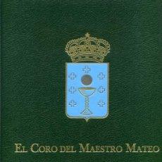 Libros: EL CORO DEL MAESTRO MATEO. Lote 12276325