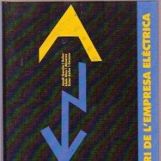 Libros: DICCIONARI DE EMPRESA ELECTRICA - JORDI GARCIA SOLER - 158 PAG PROMOCION ENHER. Lote 12621363