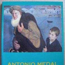 Libros: ANTONIO MEDAL ( 1902 - 1985 ). Lote 94444710