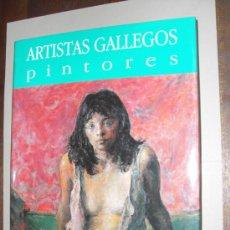 Libros: ARTISTAS GALLEGOS. PINTORES ( REALISMO ). COLECCIÓN DE ARTE DE GALICIA. Lote 14285242