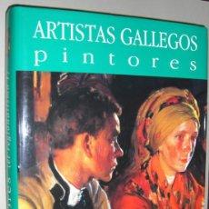 Libros: ARTISTAS GALLEGOS. EL REGIONALISMO I. COLECCIÓN DE ARTE DE GALICIA. Lote 14285103