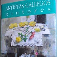 Libros: ARTISTAS GALLEGOS. PINTORES ( FIGURACIONES - ABSTRACCIONES ). COLECCIÓN DE ARTE DE GALICIA. Lote 14285287
