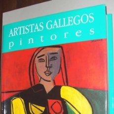 Libros: ARTISTAS GALLEGOS. PINTORES . POSTGUERRA I ( FIGURACIONES). ARTE DE GALICIA . Lote 14285500