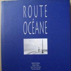 Libros: ROUTE OCÉANE DES CONSERVERIES. RUTA OCEÁNICA DE LAS CONSERVERAS.. Lote 14236443