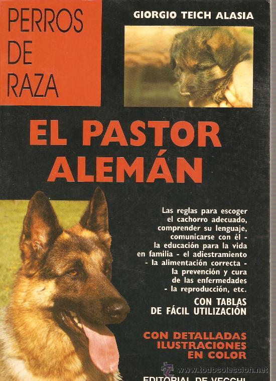 perros de raza: el pastor aleman - libro de 160 - Comprar Libros sin ...