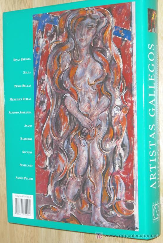 Libros: ARTISTAS GALLEGOS. PINTORES ( REALISMO - EXPRESIONISMO ). COLECCIÓN DE ARTE DE GALICIA - Foto 3 - 14365700