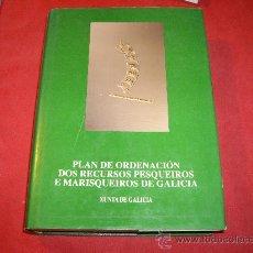 Libros: PLAN DE ORDENACION DOS RECURSOS PESQUEIROS E MARISQUEIROS DE GALICIA. Lote 27246303