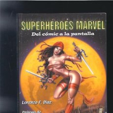 Livres: SUPERHEROES MARVEL DEL COMIC A LA PANTALLA. Lote 14525754