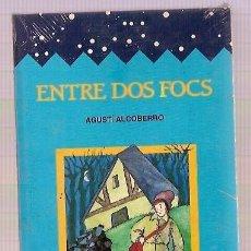 Libros: EDITORIAL CASALS ENTRE DOS FOCS AGUSTÍ ALCOBERRO . Lote 15121797