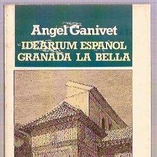 Libros: BRUGUERA LIBRO BLANCO IDEARIUJM ESPAÑOL GRANADA LA BELLA ANGEL GANIVET 1ª ED 1983 PAG 285. Lote 15199179