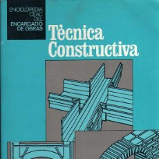 Libros: TÉCNICA CONSTRUCTIVA - CEAC 1978. Lote 27435473