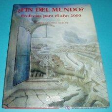 Libros: ¿FIN DEL MUNDO? PROFECÍAS PARA EL AÑO 2000. JOAQUÍN GÓMEZ BURÓN. EDIT ANAYA. 1993. 192 PÁG. Lote 24374545