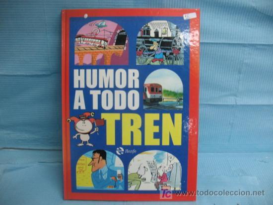 RENFE - LIBRO DE HUMOR A TODO TREN (Libros sin clasificar)