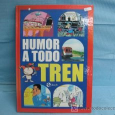 Libros: RENFE - LIBRO DE HUMOR A TODO TREN. Lote 273623698