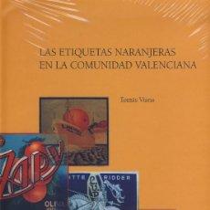 Libros - ETIQUETA NARANJA-LAS ETIQUETAS NARANJERAS EN LA COMUNIDAD VALENCIANA- VIANA - 18880778