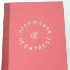 Libros: 24 VOLÚMENES - INFORMADOR DE EMPRESA - ENCUADERNADOS. VER DETALLE. EXCEPCIONAL OCASION. Lote 25666167
