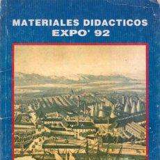 Libros: MATERIALES DIDACTICOS. EXPO 92. JUNTA DE ANDALUCIA. CONSERJERIA DE EDUCACION Y CIENCIA.. Lote 20345221
