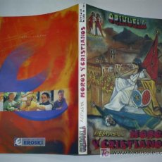 Libros: ORIHUELA FIESTAS DE MOROS Y CRISTIANOS DEL 15 AL 22 DE JULIO DE 2001 ALICANTE RM44226. Lote 20483671