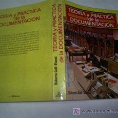 Libros: TEORÍA Y PRÁCTICA DE LA DOCUMENTACIÓN ROBERTO COLL-VINENT MITRE 1985 RM43411. Lote 20783363