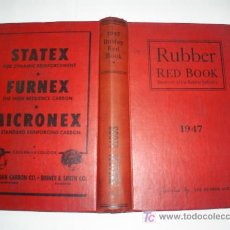 Libros: RUBBER RED BOOK DIRECTORY OF THE RUBBER INDUSTRY 1947 EDITION RM43261. Lote 22151779