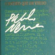 Libros: PABLO NERUDA / CONFIESO QUE HE VIVIDO / (REF:1735-01). Lote 26420623
