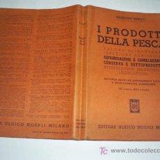 Libros: EL PRODUCTO DE LA PESCA EN ITALIANO I PRODOTTI DELLA PESCA GIUSEPPE PENSO 1950 RM41998. Lote 21153797