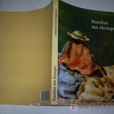 Libros: HUELLAS SIN TIEMPO GABRIELA CUBA ESPINOZA AUTOEDICIÓN 1999 RM46450. Lote 21288255