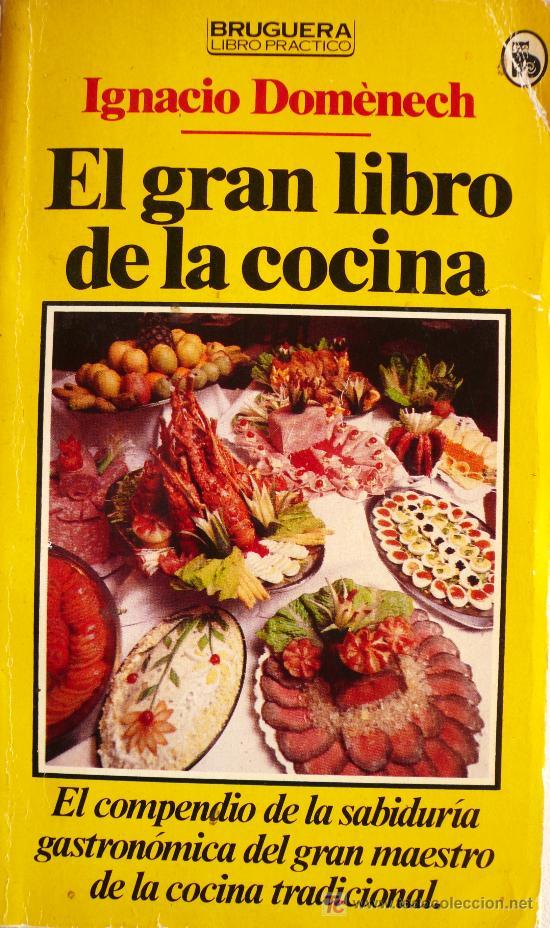 IGNACIO DOMÉNECH / EL GRAN LIBRO DE LA COCINA (Libros sin clasificar)