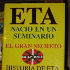 Libros - ETA NACIO EN UN SEMINARIO. HISTORIA DE ETA(1952-1995). ALVARO BAEZA - 30026327