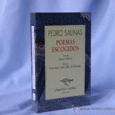 Libros: POEMAS ESCOGIDOS - PEDRO SALINAS *** NUEVO ***¡¡¡OFERTA 3X2!!!. Lote 27994743