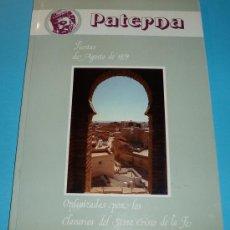 Libros: PATERNA. FIESTAS DE AGOSTO DE 1979. ORGANIZADAS POR LOS CLAVARIOS DEL STMO. CRISTO DE LA FE. Lote 27086030